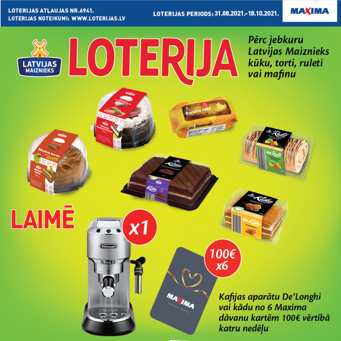 BUY CAKES IN MAXIMA STORE AND WIN!